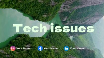 Tech Issues — Nature Theme