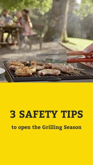 3 Safety Tips to Open the Grilling Season