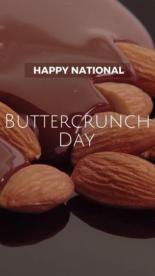 National Buttercrunch Day
