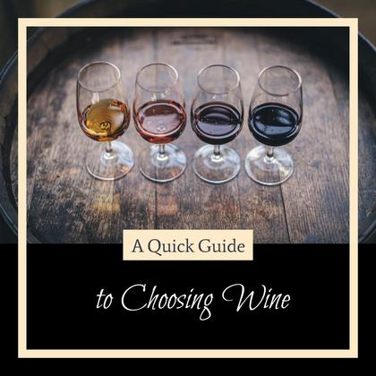 Guide to Choosing Wine