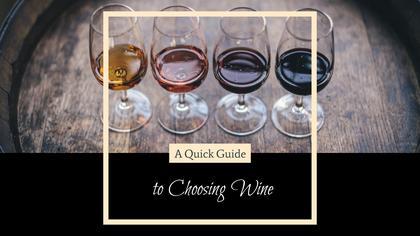 Guide to Choosing Wine