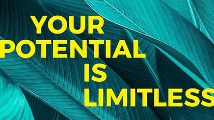Potential - Motivational Quote