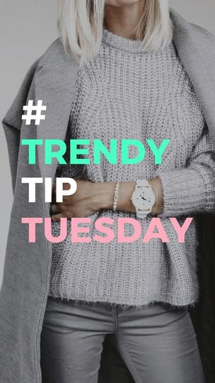 #TrendyTipTuesday