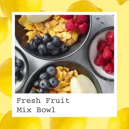Fruit Bowl Special Deal