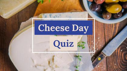 Cheese Day Quiz