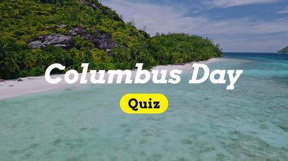 Columbus Day Quiz