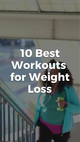 10 Best Workouts for Weight Loss