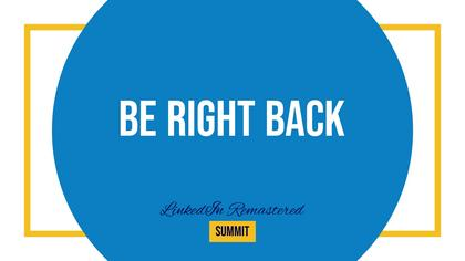 Be Right Back — LinkedIn Remastered Theme