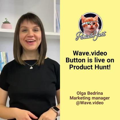 Wave.video Button on Product Hunt