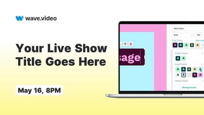 Live Stream Promo — Wave.video Theme