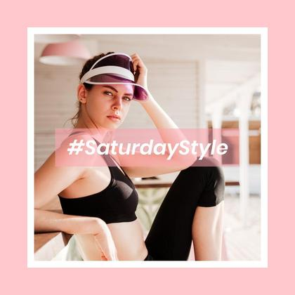 #SaturdayStyle