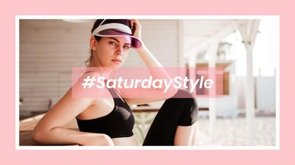 #SaturdayStyle Collection