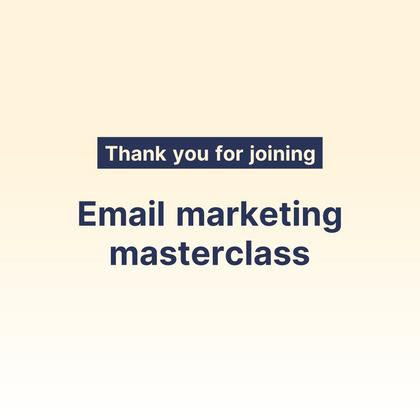 Marketing Masterclass Outro