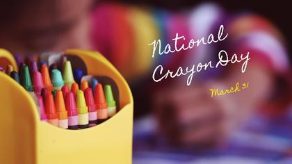 National Crayon Day