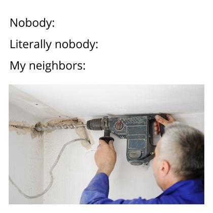 My Neighbors Meme