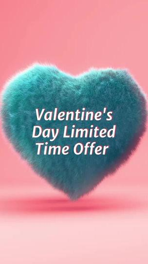 Valentine's Day Limited Time Offer