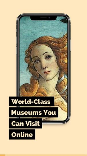 Museums You Can Visit Online