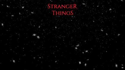 'Stranger Things' Background