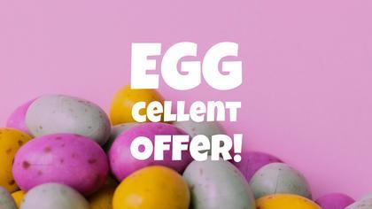Eggcellent Offer