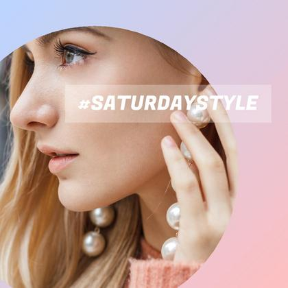 #SaturdayStyle Hashtag