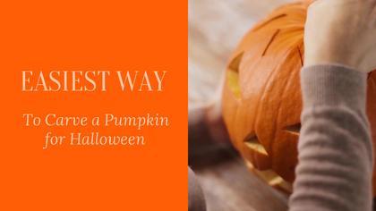Easy Way To Carve a Pumpkin