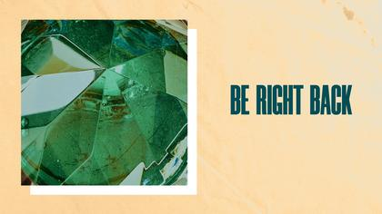 Be Right Back — Emerald Theme
