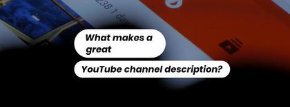 Channel Description Tips