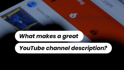 Channel Description Tips