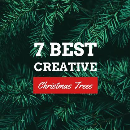 7 Best Creative Christmas Trees
