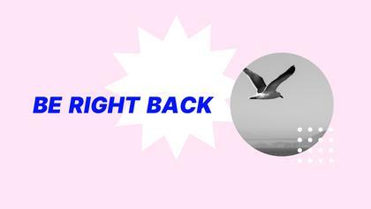 Be Right Back — Acid Pastel Theme