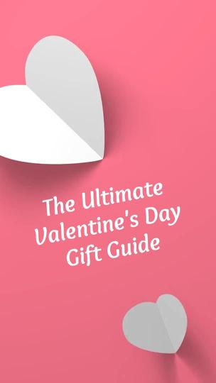 St. Valentine's Day Gift Guide