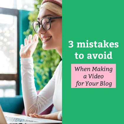 3 Mistakes to Avoid When Making a Video for Blog