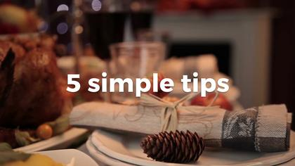 5 Simple Tips to Get Ready for Thanksgiving