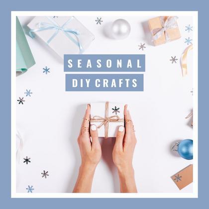 Seasonal DIY Crafts