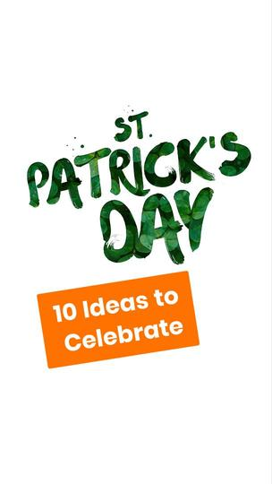 St. Patrick's Day Ideas