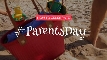 How to celebrate Parents' Day