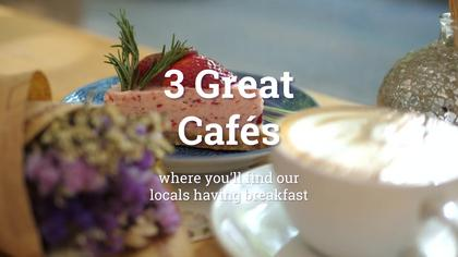 3 Local Breakfast Cafes