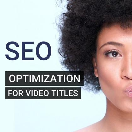 SEO Optimization for Video