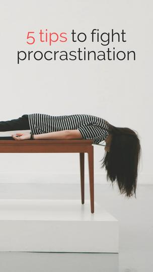 Tips to Fight Procrastination