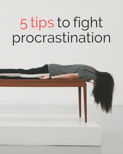 Tips to Fight Procrastination