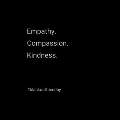 Empathy, Compassion, Kindness