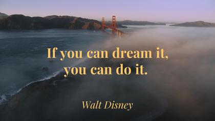 Dream Big - Motivational Quote
