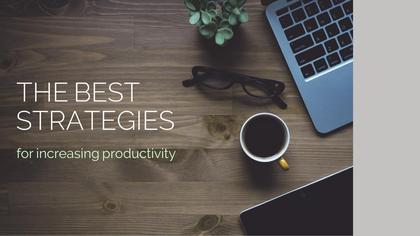 Productivity Strategies
